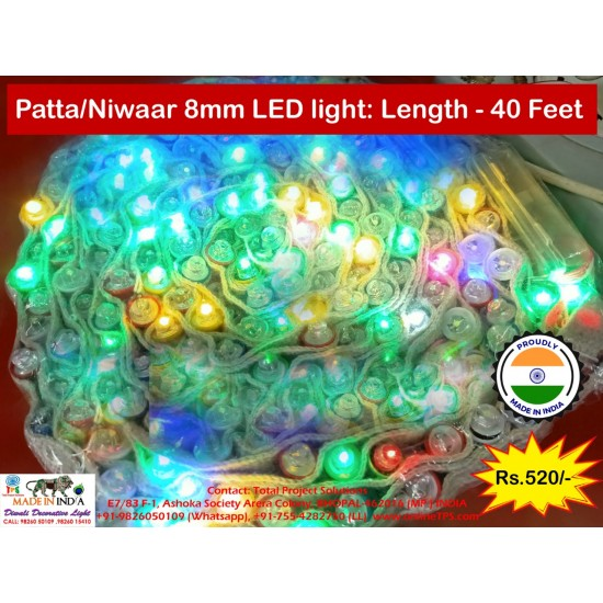 Diwali Patta-Niwar LED LIght 8mm LED, Multicolor, Length 40 Feet, 100 LED in Series